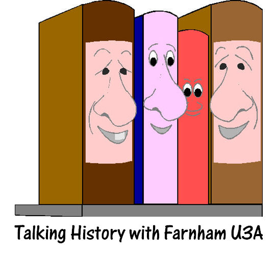 Talking History with Farnham U3A – 1869 – S2018/9 06A
