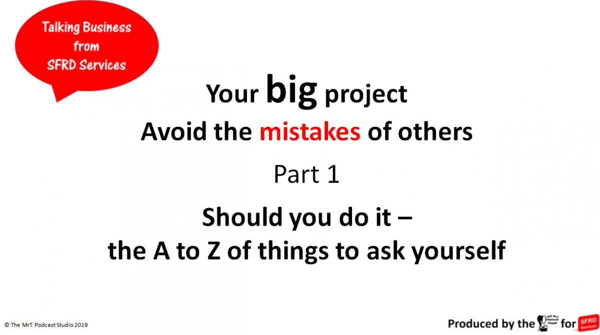 Your Big Project – Talking Business – S1 Ep.1