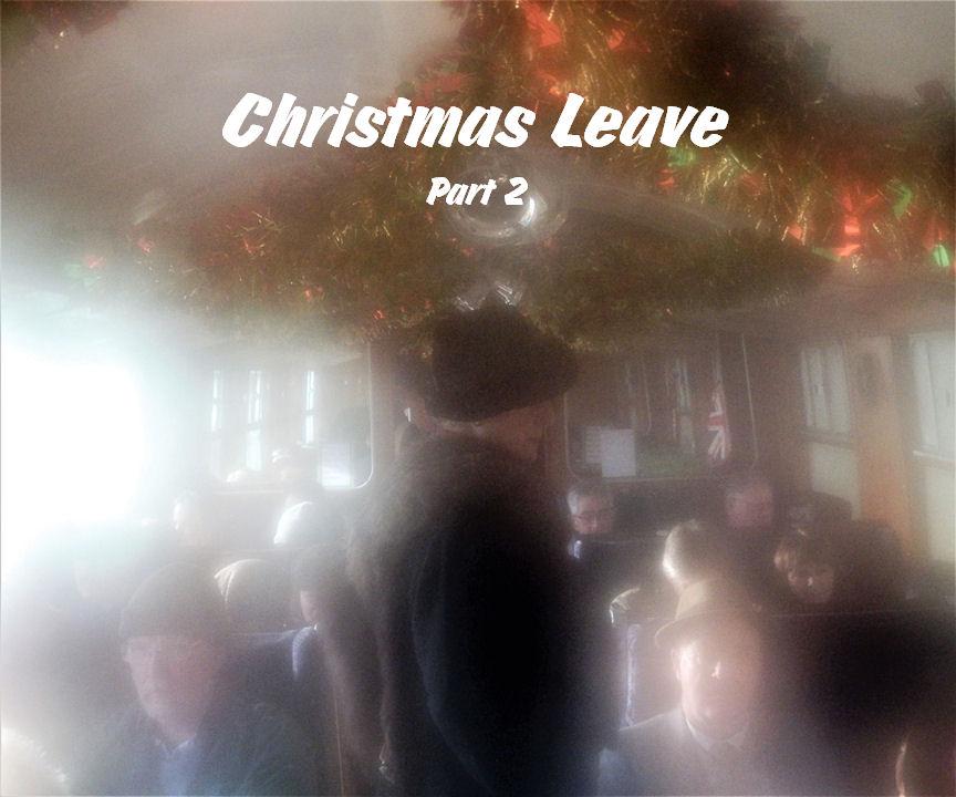 Christmas Leave (2)